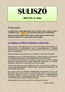 """""""SULISZÓ"""" Iskolaújság 2015/16. 2. szám"""